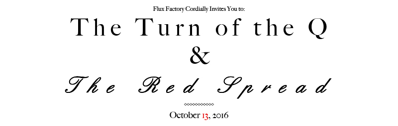 Flux Thursday : The Turn Of The Q  &   The Red Spread