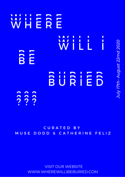 """The title of the exhibition """"where will i be buried"""" in white letters that look like a reflection, on a rich blue background"""