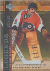 2007 08 ARTIFACTS BERNIE PARENT 116 LEGENDS SILVER PARALLEL 100