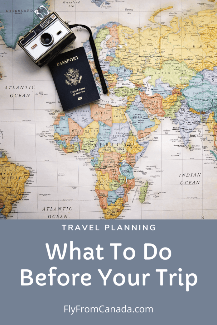 What to Do Before Your Trip