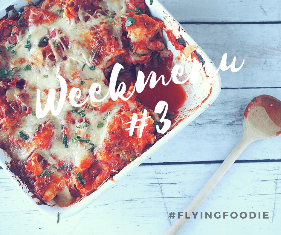 Weekmenu 3 Flying Foodie