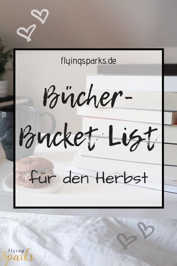 Meine Bücher- Bucket List für den Herbst, autumn, books, reading, romance, Buch, lesen, gemütlich, to do, book, flying sparks
