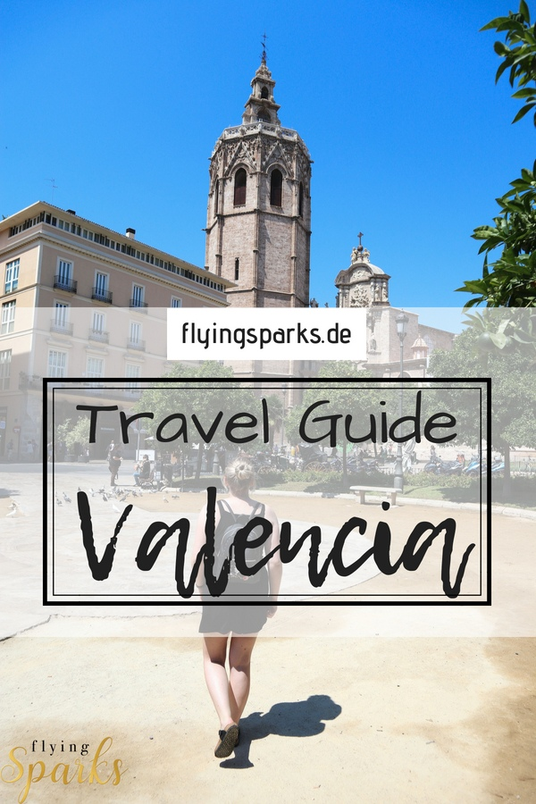 Things To Do in Valencia, Travel Guide, Travelguide, City Guide, Spain, Spanien, Strandurlaub, Reisetipps, Städtereise, Kultur, Sightseeing, Must see