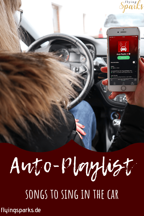 Auto-Playlist 2019, songs to sing in the car, Musik, music, car, amazing, awesome, song, have fun, spotify, inspiration, dancing, good times