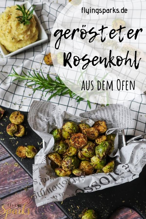 Gerösteter Rosenkohl aus dem Ofen, super einfach & wirklich lecker, Sprossenkohl, Kohlsprossen, delicious, easy, oven, roasted, brussel sprouts, gesund, healthy, flying sparks, Rezepte