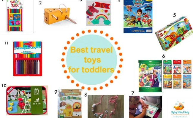 Best Travel Toys For Toddlers Babies Travel Toys