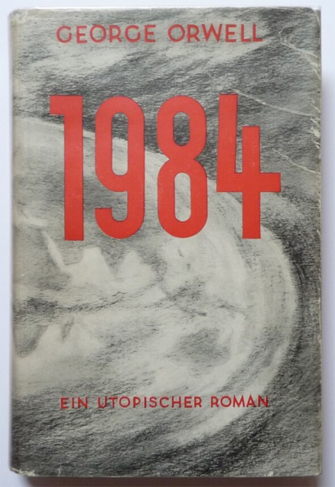 George Orwell's 1984 Nineteen Eighteen Four