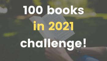 100 books in 2021 challenge (FlyIntoBooks.com)