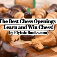 Best Chess Openings - How to Learn and Win!