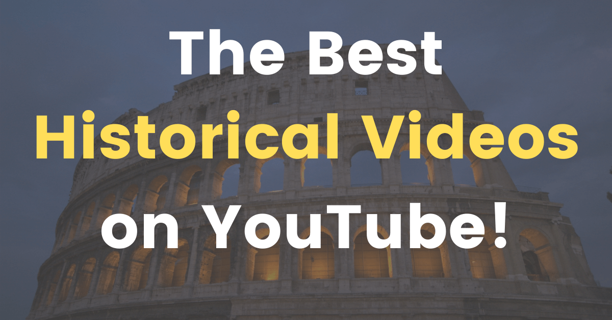 The Best historical videos on Youtube (flyintobooks.com)