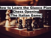 How to Learn the Giuoco Piano Chess Opening (FlyIntoBooks.com)