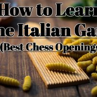The Italian Game - The Best Chess Opening For White