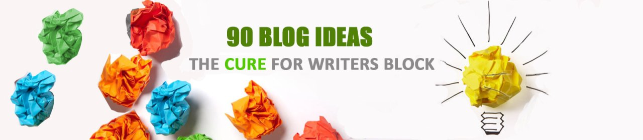 LIST OF 90 FREE BLOG TOPICS
