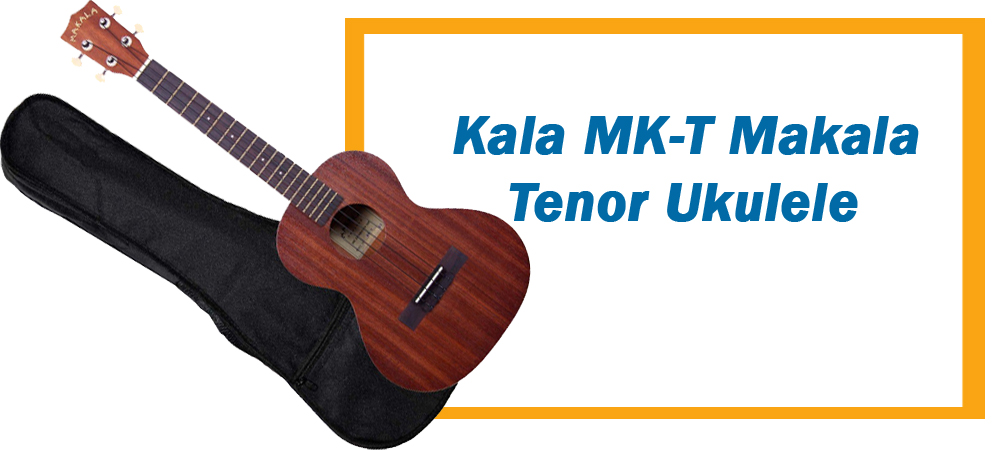 The Kala Makala MK-T Tenor Ukulele is Perfect for You!