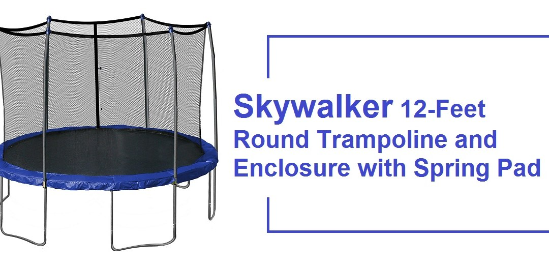 Skywalker 12-Feet Round Trampoline and Enclosure with Spring Pad