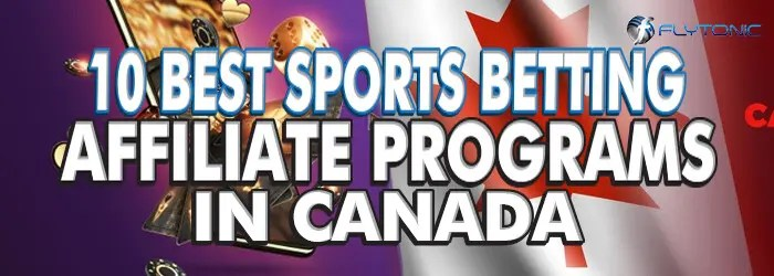 Best-Sports-Betting-Affiliate-Programs-In-Canada