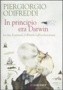 In principio era Darwin - Piergiorgio Odifreddi