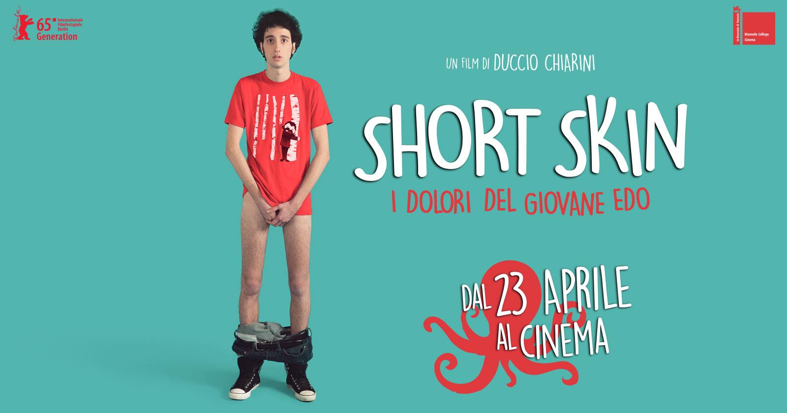 Short Skin - dal 23 aprile al cinema - FMCinema