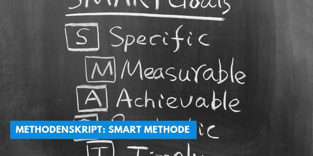 Methodenskript  SMART METHODE