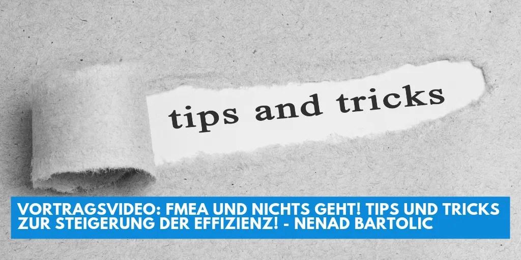 Vortragsvideo  FMEA und nichts geht Tips und Tricks zur Steigerung der Effizienz Nenad Bartolic