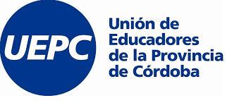 UEPC: Delegados del Dpto. Juarez Celman  rechazaron la propuesta del gobierno