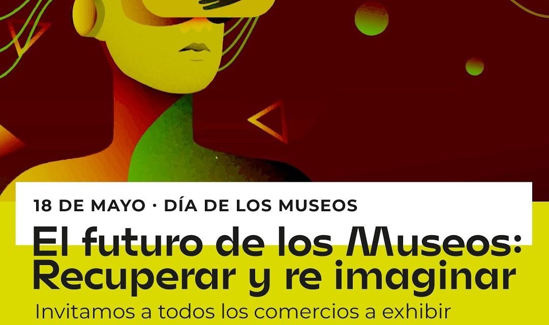 «Día internacional de los Museos» – Invitan a comercios exhibir objetos de nuestro museo