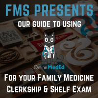 Using OnlineMedEd for Family Med Clerkship?