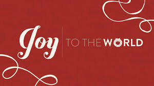 Joy to the world…