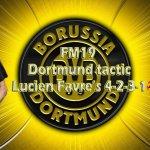 FM19 Dortmund Tactic: Lucien Farve's 4-2-3-1