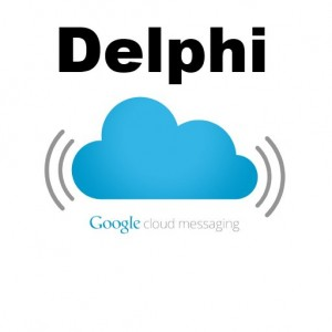 Delphi XE5 Firemonkey Google Cloud Messaging