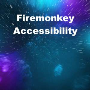 Delphi XE6 Firemonkey Accessibility Windows OSX