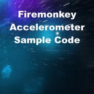 Delphi XE6 & XE7 Firemonkey Accelerometer Sample Code