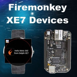 Delphi XE7 Firemonkey Moto 360 Watch Beaglebone Mini Computer Android