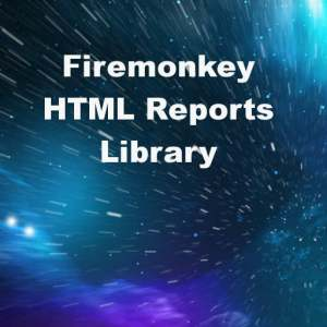 Delphi XE7 Firemonkey HTML Reports Library Android IOS