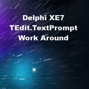 Delphi XE7 Firemonkey TEdit TextPrompt Workaround Fix