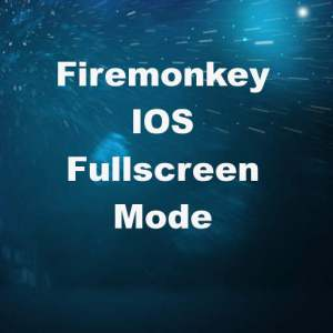 Delphi XE7 Firemonkey IOS Full Screen Mode Interface