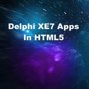 Delphi XE7 VCL Firemonkey HTML5