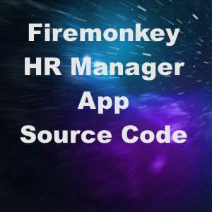 Delphi XE7 Firemonkey HR Manager App Example Source Code For Android IOS OSX Windows