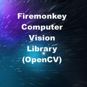 Delphi XE7 Firemonkey Open Source Computer Vision OpenCV Library