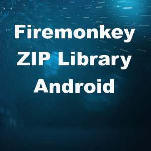 Delphi XE7 Firemonkey Zip For Android Library Zip4J