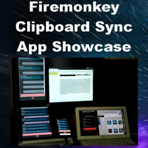 Delphi Firemonkey Clipboard Sync App Android IOS OSX Windows