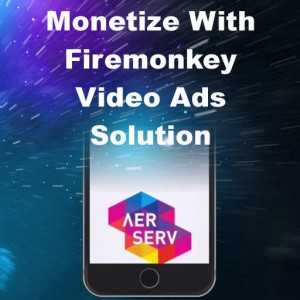Delphi XE8 Firemonkey Monetize Video Ads Android IOS