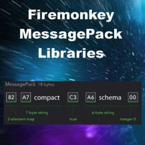 Delphi XE8 Firemonkey MessagePack Format Library Android IOS