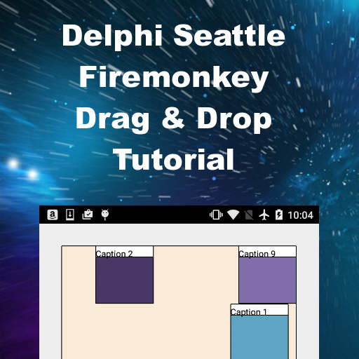 Drag And Drop Tutorial With Source For Firemonkey In Delphi 10