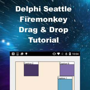 Delphi 10 Seattle Firemonkey Drag And Drop Android IOS