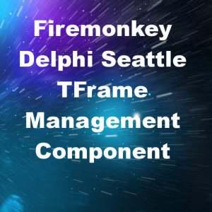 Delphi 10 Seattle Frame Organizer Control Android IOS