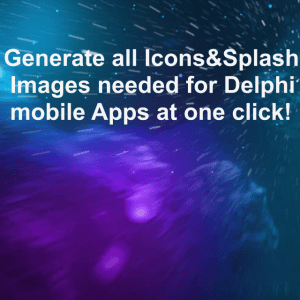 generate-all-icons-splash-images-needed-for-delphi-mobile-apps-at-one-click