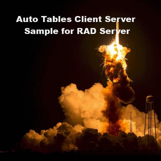 Auto Tables Logger REST Client And RAD Server Sample For Delphi 10 2