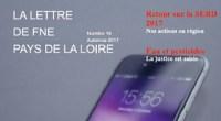 FNE Pays de la Loire vient de publier le numéro 19 de sa revue trimestrielle, La Lettre de FNE Pays de la Loire. Retrouvez-y toute notre actualité de l'automne 2017. […]