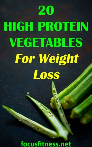 If you want to increase your protein intake without eating more meat, this article will show you high protein vegetables for weight loss. #weightloss #vegetables #focusfitness